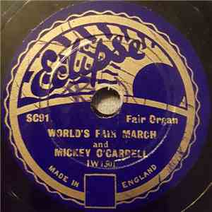 Mickey O'Carrell - World's Fair March / Post Horn Galop