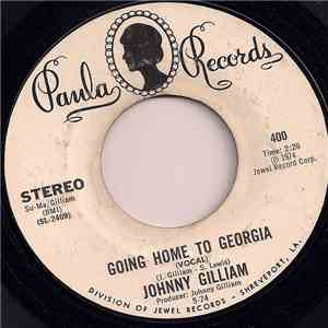 Johnny Gilliam - Going home to Georgia / Going home to Georgia (Instrumental)