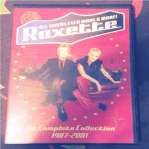 Roxette - All Videos Ever Made & More! (The Complete Collection 1987-2001)