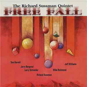 The Richard Sussman Quintet - Free Fall