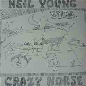 Neil Young With Crazy Horse - Zuma