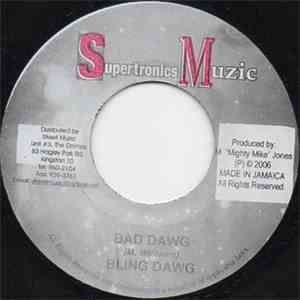 Bling Dawg - Bad Dawg
