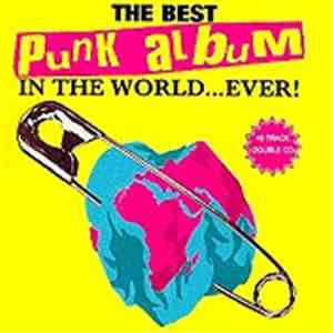 Various - The Best Punk Album In The World...Ever!
