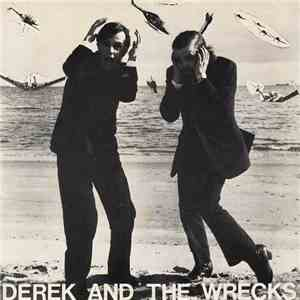 Derek And The Wrecks - Wreck And Roll