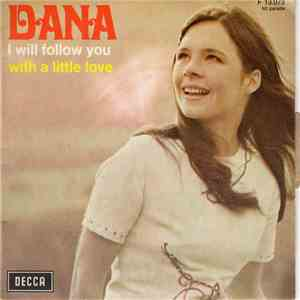 Dana  - I Will Follow You